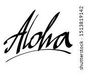 aloha lettering. vector... | Shutterstock .eps vector #1513819142