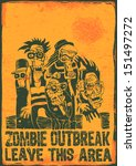 poster zombie outbreak. sign...   Shutterstock .eps vector #151497272