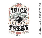 trick or treat. hand drawn... | Shutterstock .eps vector #1515021158