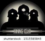 mining club.sign. monochrome ... | Shutterstock .eps vector #1515585845