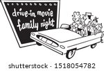 drive in movie family night  ... | Shutterstock .eps vector #1518054782