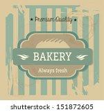 bakery label over vintage... | Shutterstock .eps vector #151872605