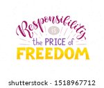 freedom and responsibility... | Shutterstock .eps vector #1518967712
