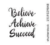 Believe Achieve Succeed....