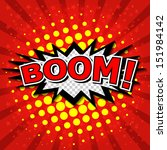 boom    comic speech bubble ... | Shutterstock .eps vector #151984142