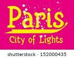 paris city slogan vector art | Shutterstock .eps vector #152000435