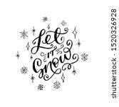 Handwritten Script Let It Snow...