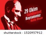 29 ekim cumhuriyet bayramimiz... | Shutterstock .eps vector #1520957912