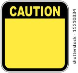 Yellow Caution Sign Left Blank...