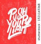 push your limit. motivation... | Shutterstock .eps vector #1521165368