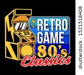 retro game 80's classics old... | Shutterstock .eps vector #1521518408