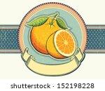 Orange Fresh Fruits.vintage...