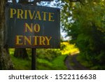 Private No Entry Sign On The...