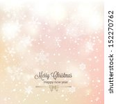 abstract christmas background... | Shutterstock .eps vector #152270762