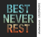 best never best message... | Shutterstock .eps vector #1522954592