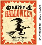 vintage halloween witch poster... | Shutterstock .eps vector #152346206