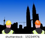 construction workers and crane with Kuala Lumpur skyline