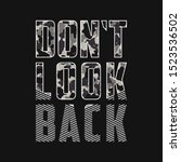 Don\'t Look Back   Slogan With...