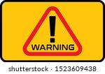 warning sign  warning icon ... | Shutterstock .eps vector #1523609438