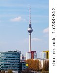 cityscape of Berlin with the radio tower which is with 368 meters the 4th highest detached building in europe - stock photo