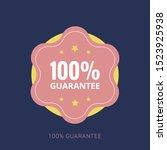 100  guaranteed label  ... | Shutterstock .eps vector #1523925938