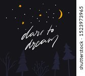 dare to dream   modern...   Shutterstock .eps vector #1523973965