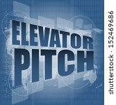 elevator pitch words on touch... | Shutterstock . vector #152469686