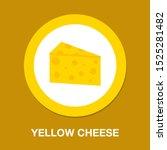 vector yellow cheese... | Shutterstock .eps vector #1525281482