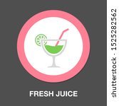 vector fresh juice glass... | Shutterstock .eps vector #1525282562