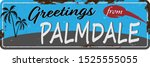 greetings from palmdale vintage ... | Shutterstock .eps vector #1525555055
