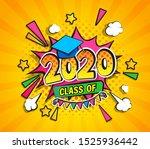 class of 2020  graduation... | Shutterstock .eps vector #1525936442