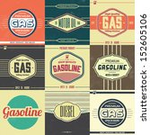 collection of retro gasoline... | Shutterstock .eps vector #152605106