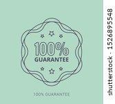 100  guaranteed label  ... | Shutterstock .eps vector #1526895548