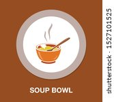 vector soup bowl illustration   ... | Shutterstock .eps vector #1527101525