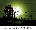 greeny halloween haunted house... | Shutterstock .eps vector #152714216