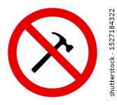 hammer and prohibition sign on... | Shutterstock .eps vector #1527184322