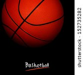 basketball | Shutterstock . vector #152735282