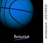 basketball | Shutterstock . vector #152735315