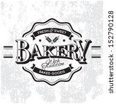 vintage vector bakery monoprint ... | Shutterstock .eps vector #152790128