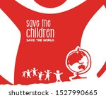 save the child  save the word.... | Shutterstock .eps vector #1527990665