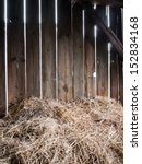 straw in the old barn with... | Shutterstock . vector #152834168