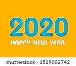 new year 2020 creative design...   Shutterstock . vector #1529002742