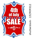 4th of july sale banner vector | Shutterstock .eps vector #152909312