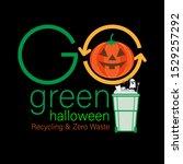 go green halloween typographic...   Shutterstock .eps vector #1529257292