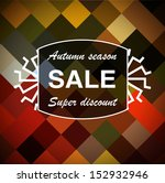bright autumn creative hipster... | Shutterstock .eps vector #152932946