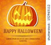 happy halloween greeting card... | Shutterstock .eps vector #152965112