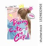 typography slogan on girl... | Shutterstock .eps vector #1529832905