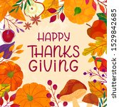 happy thanksgiving day poster...   Shutterstock .eps vector #1529842685