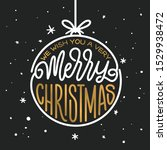 merry christmas and happy new... | Shutterstock .eps vector #1529938472
