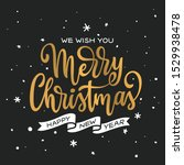 merry christmas and happy new... | Shutterstock .eps vector #1529938478